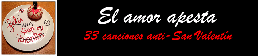 canciones anti amor